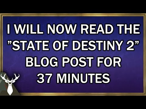 """""""The State of Destiny 2"""" - Full Blog Post and Commentary"""