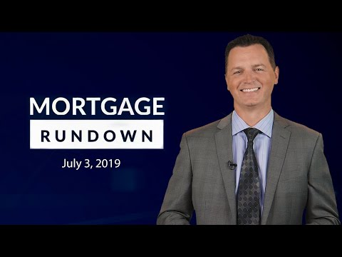mortgage-rundown:-july-3,-2019