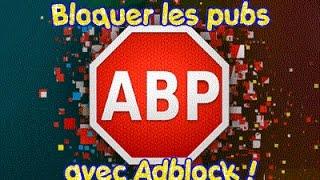 ► Bloquer les PUBS ► Adblock
