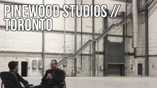 Pinewood Toronto Studios Profile - The Seventh Art: Issue 11, Section 1