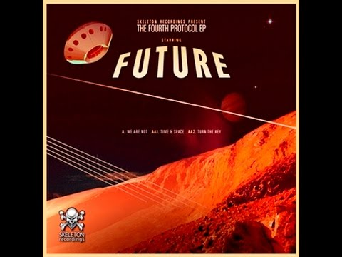 Future - We Are Not