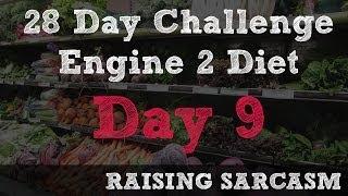 Engine 2 Diet - 28 Day Challenge - Day 9