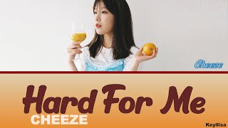 Cheeze (치즈) - Hard for me [ITA traduzione_Color Coded Lyrics_HAN_Rom]
