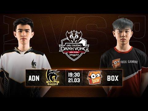 Adonis Esports vs BOX Gaming - Vòng 6 Ngày 2 -  Đấu Trường Danh Vọng Mùa Xuân 2019