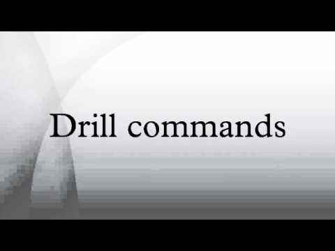 Drill commands