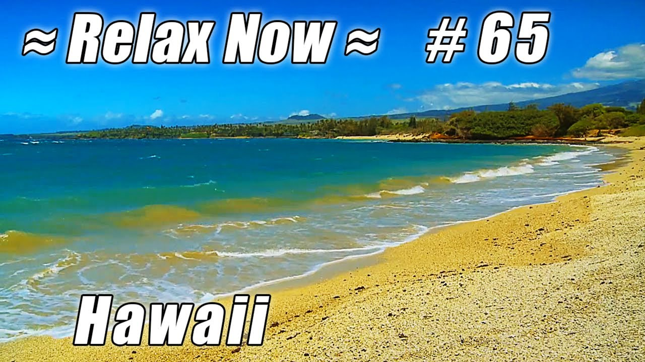 Maui Airport Beach Kahului 65 Beaches Ocean Waves Hd Hawaii Relaxing Nature Sounds Video Relax