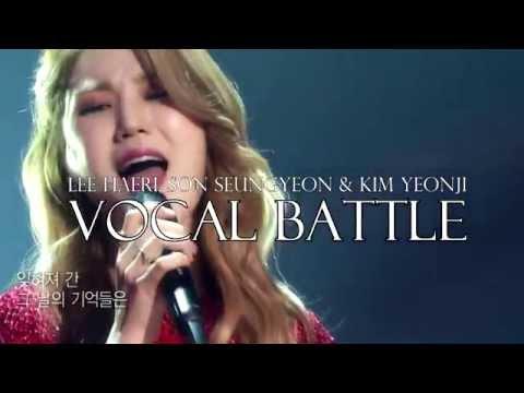 Lee Haeri, Son Seungyeon & Kim Yeonji: Vocal Battle (Bb4-F#5)