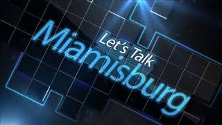 Let's Talk Miamisburg, August 2017