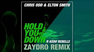 Chris Odd & Elton Smith feat. Kédo Rebelle - Hold You Down ...