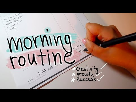 Updated Morning Routine for success, growth, dreams and creativity
