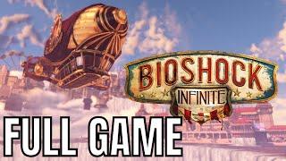 Bioshock Infinite - Full Game Walkthrough (No Commentary Longplay)
