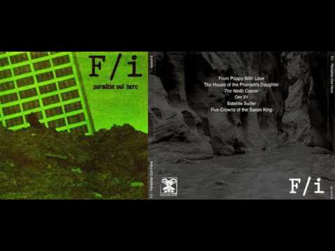 F/i -Paradise Out Here(Full Album)