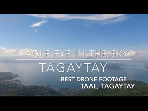 "Tagaytay City: Overlooking Taal Lake And Taal Volcano Drone Footage: ""Eagle Eye In The Sky"""