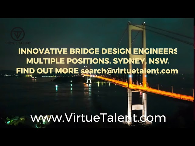 Bridge Design Engineer Jobs, Sydney. VIRTUE TALENT PTY LTD
