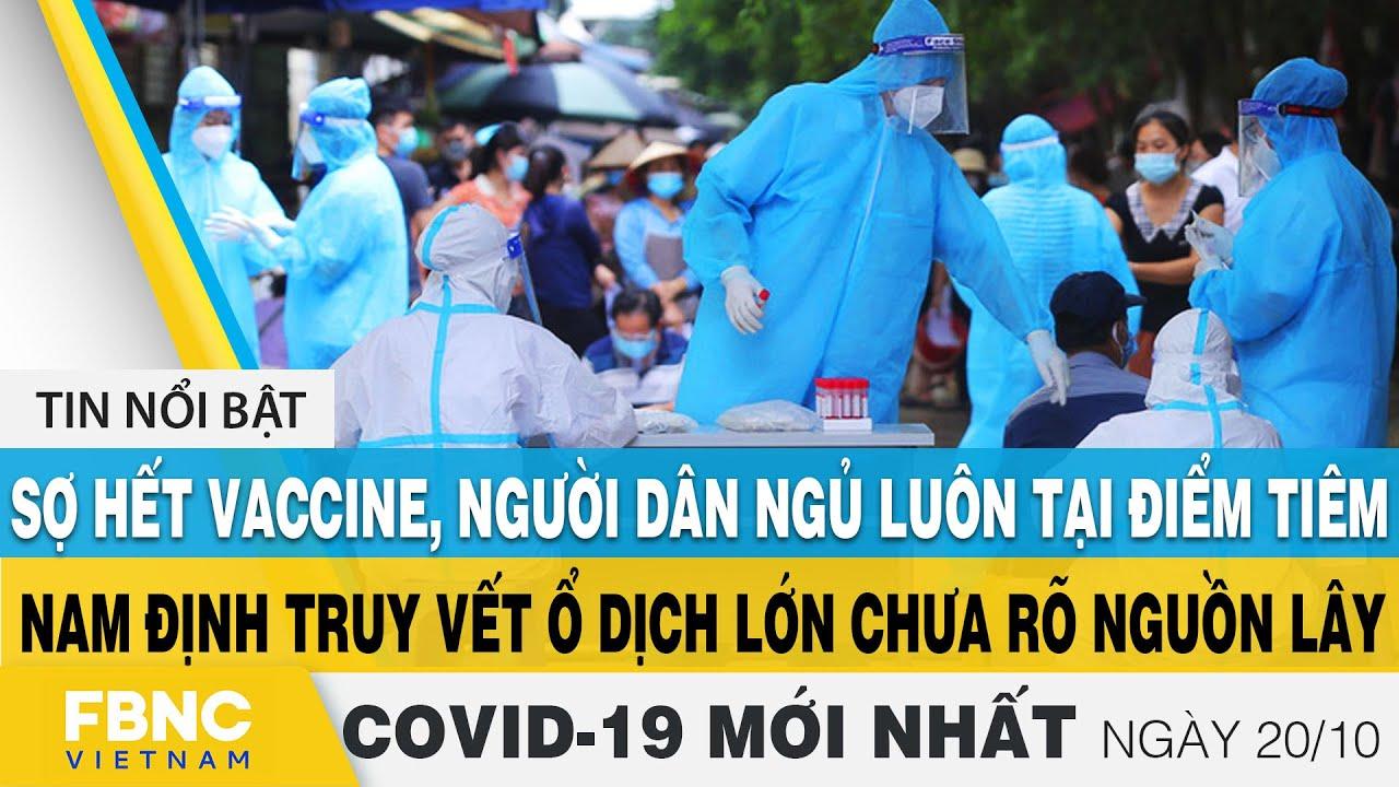 Tin tức Covid-19 mới nhất hôm nay 20/10 | Dich Virus Corona Việt Nam hôm nay | FBNC | Tổng hợp các nội dung về thực trạng văn hóa việt nam trong thời kỳ đổi mới chính xác