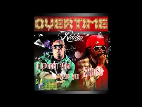 Elephant Man ft. Khago - Slap Weh [Overtime Riddim]