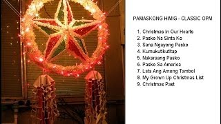 PAMASKONG HIMIG - CLASSIC OPM