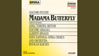 Madame Butterfly, 1. Akt: Vogliatemi bene (Mona Lisa) : Act II: Un bel di, vedremo (Butterfly)