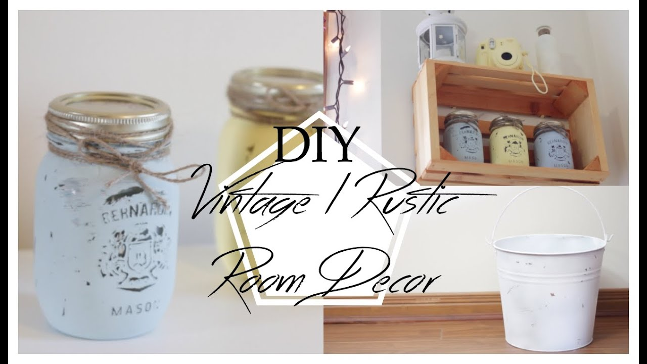 Vintage Rustic Inspired DIY Room Decor   Lara Elizabeth   YouTube. Diy Vintage Home Decor. Home Design Ideas