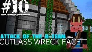 Minecraft :: Cutlass Wreck FACE :: Attack of the B-Team E10
