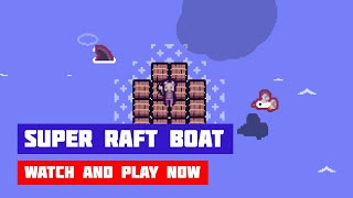 Super Raft Boat · Game · Gameplay