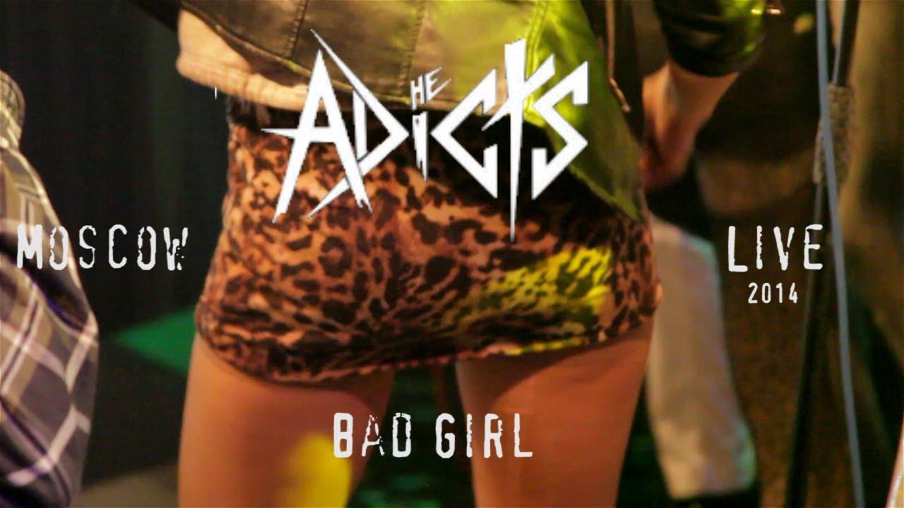 bad girl the adicts