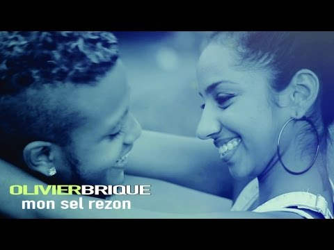 Olivier Brique - Mon sel rezon - Clip Officiel