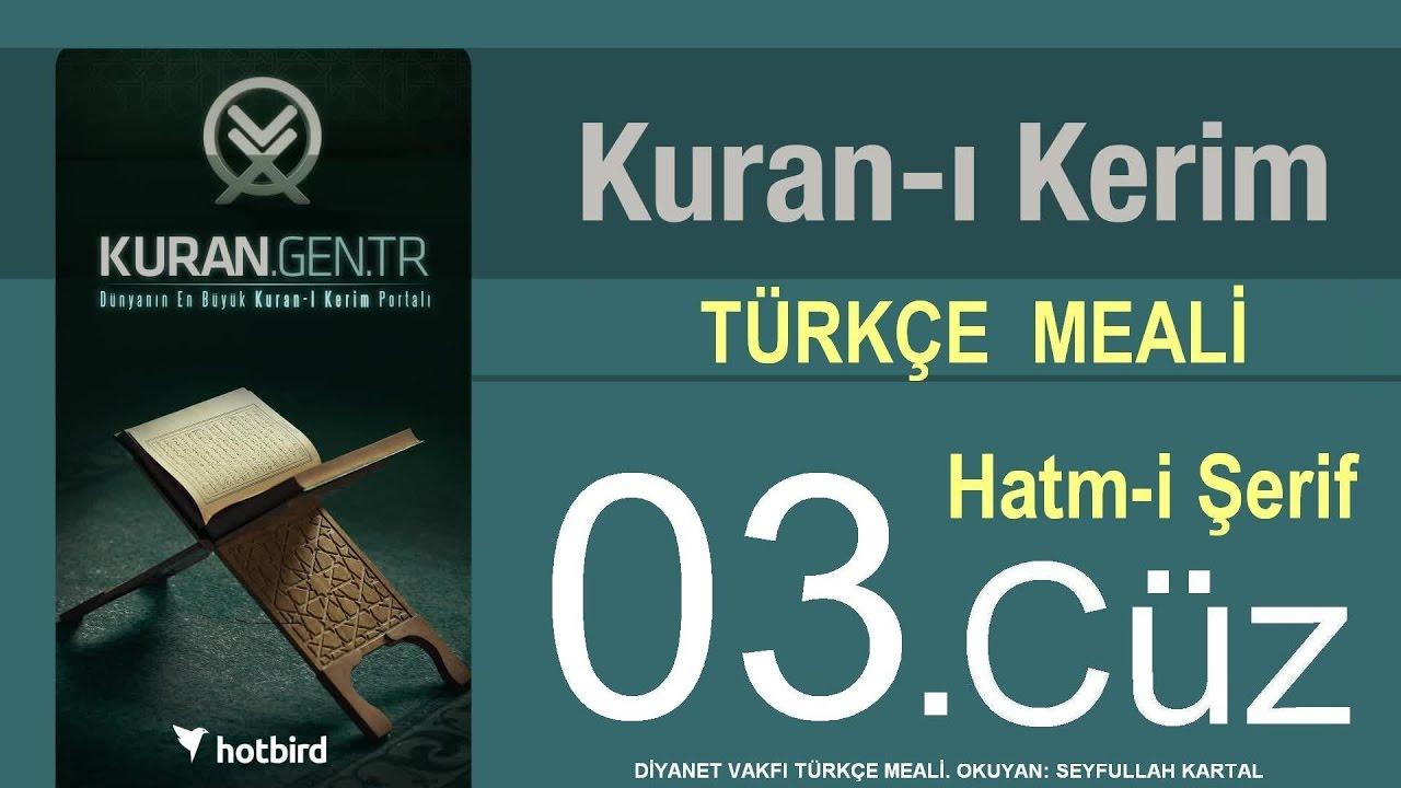 Türkçe Kurani Kerim Meali, 03 Cüz, Diyanet işleri vakfı meali, Hatim, Kuran.gen.tr