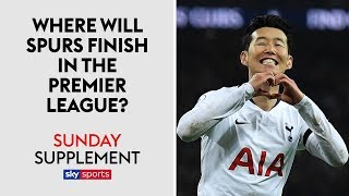 Where will Spurs finish in the Premier League? | Sunday Supplement