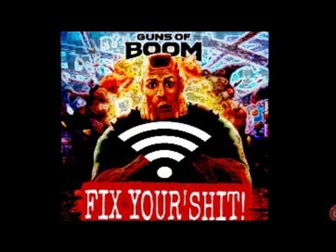 FIX YOUR SHIT GUNS OF BOOM!!