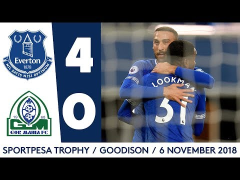 ALL THE GOALS: EVERTON 4-0 GOR MAHIA | LOOKMAN, DOWELL, BROADHEAD, NIASSE