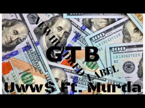 GTB (Get The Bag) Uww$ Ft. Murda Prod.GaryG (Official audio)