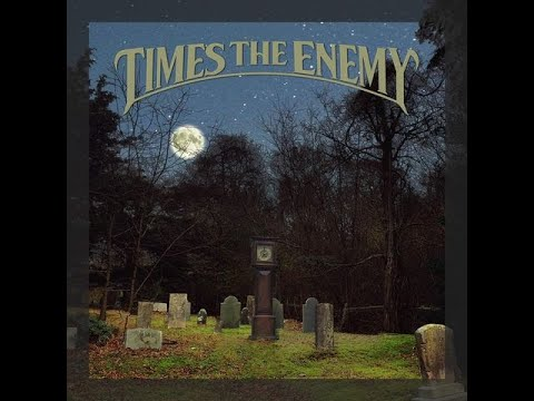 Times The Enemy - Times The Enemy (2020) (New Full Album)