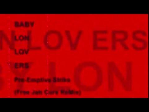 Babylon Lovers - Pre-Emptive Strike (Free Jah Cure Remix)