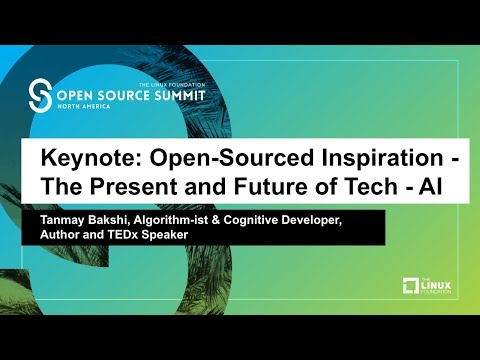 Keynote: Open-Sourced Inspiration - The Present and Future of Tech - AI - Tanmay Bakshi