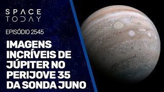 IMAGENS INCRÍVEIS DE JÚPITER NO PERIJOVE 35 DA SONDA JUNO