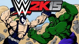 WWE 2K15 - Hulk-vs-Bane (CaRtOoNz-vs-H2O Delirious)