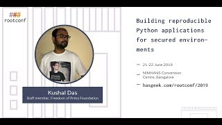 Building reproducible Python applications for secured environments