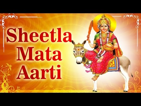 Om Jai Sheetala Mata - Aarti Sheetala Mata Ki - Hindi Devotional Songs