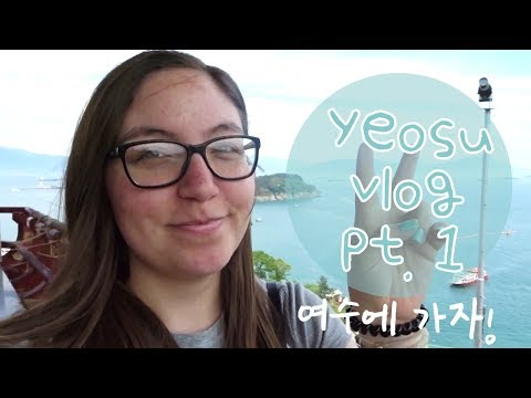VLOG | A Weekend in Yeosu, South Korea (Part 1)