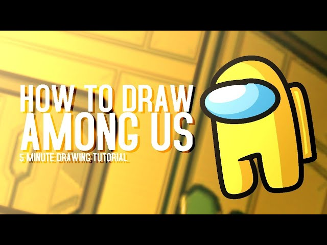 How To Draw Among Us Character 5 Minute Tutorial Youtube