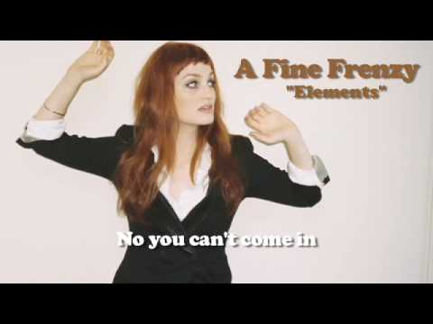A Fine Frenzy - Elements (Lyrics Video)