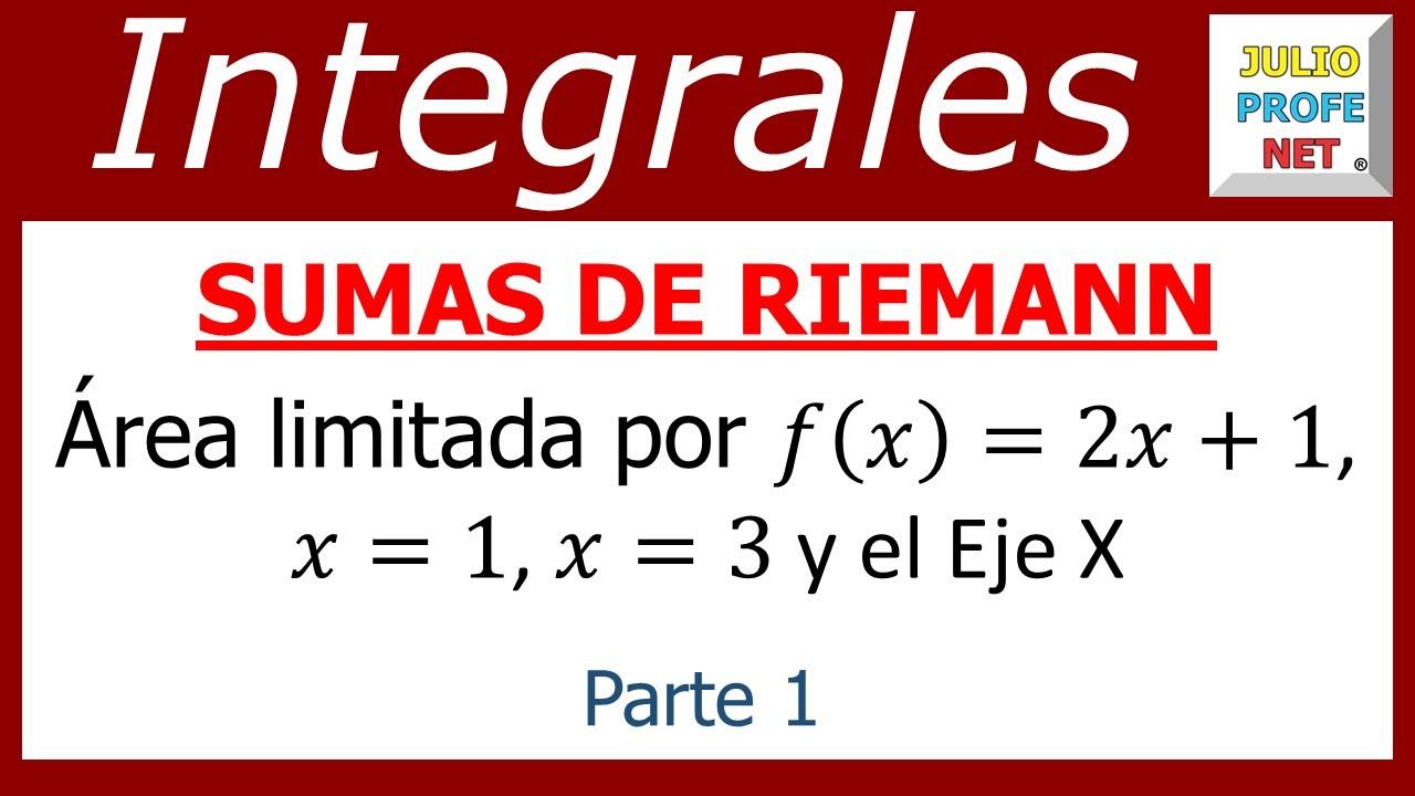 SUMAS DE RIEMANN (Parte 1 de 2) - YouTube