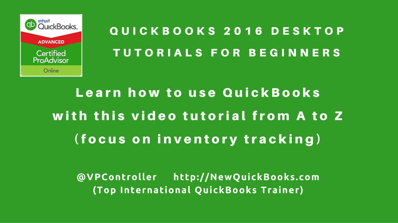 QuickBooks Desktop Tutorials for Beginners - perfect for product based  business with inventory