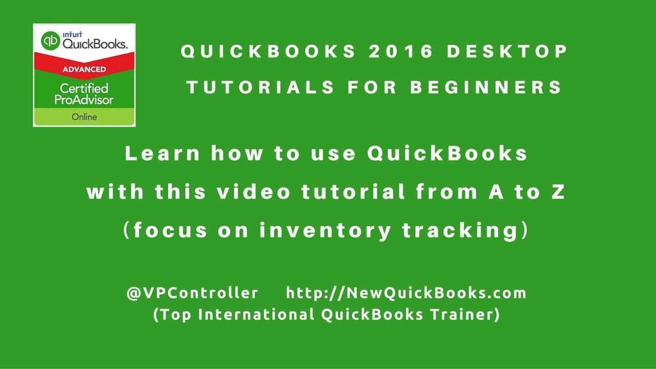 QuickBooks 2016 Desktop Tutorials for Beginners – perfect