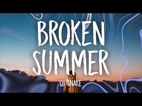 DJ Snake - Broken Summer (Lyrics) ft. Max Frost