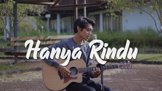 Hanya Rindu - Andmesh Kamaleng (Acoustic Cover By Tereza)