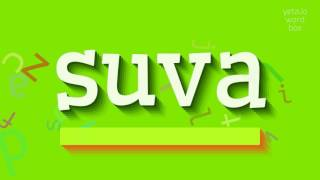 """How to say """"suva""""! (High Quality Voices)"""