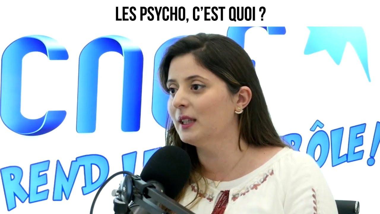 Les psycho, c'est quoi ? - CNEF#47