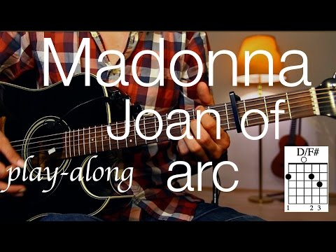 Madonna - Joan Of Arc Guitar Lesson / Tutorial - Play-along on Guitar /cover/